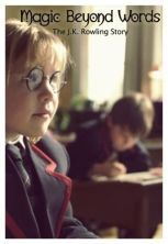 Magia Além das Palavras: A História de J.K. Rowling